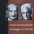 Derridán innen, Heideggeren túl