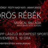 Vörös Rébék musicalballada a Papp Lászlóban