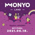 A legmenőbb hazai bandákkal indítja be magát a MONYO Land