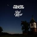 A természetbe csalogat a Follow The Flow legújabb dala