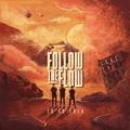Itt a Follow The Flow új lemeze!