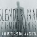 Hamarosan a mozikban a Slender Man - Az ismeretlen rém!