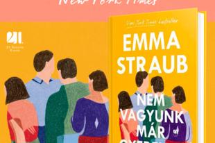 Már magyarul is elérhető Emma Straub sikerkönyve