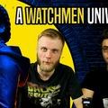 Milyen a Watchmen univerzum?