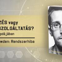 Miről is beszélt annak idején Edward Snowden?