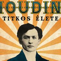 Vajon a nagy Houdini kém volt?