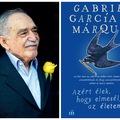 Gabriel García Márquez lebilincselő, regényes memoárja