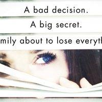 Egy rossz döntés, egy nagy titok és egy család, amely mindent elveszíthet