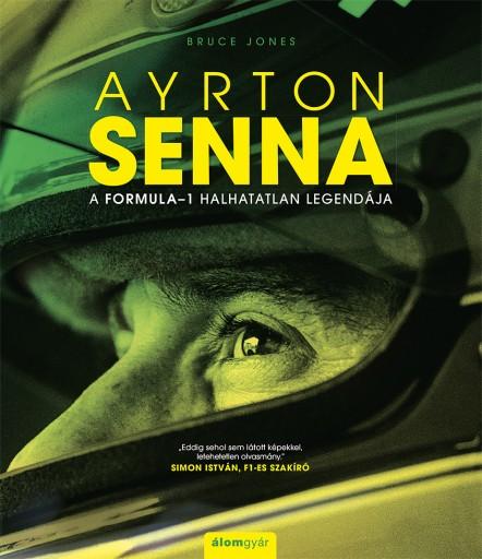 bruce-jones-ayrton-senna-a-formula-1-halhatatlan-legendaja-43922109021.jpg
