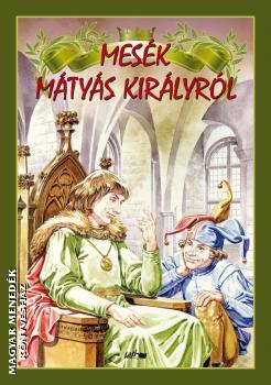 mesek_matyas_kiralyrol_lazi_konyvkiado_konyvek_mesekonyv_1.jpg