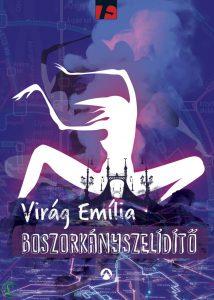 virag_emilia-boszorkanyszeliditok-214x300.jpg