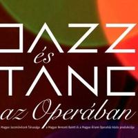 Jazz és tánc az Operában