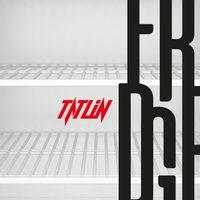 Tatlin leleplezi a hűtők titkait