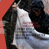 Lóránt Attila fotóihoz Kálloy Molnár Péter írt verseket