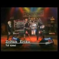 Zoltán Erika vén kéjencekkel enyeleg!