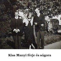 Kiss Manyi igazi arcai