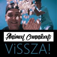 Vissza!- itt az új Animal Cannibals dal és klip