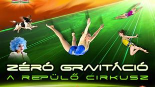 Zéró Gravitáció a cirkuszban