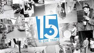 Boldog 15. születésnapot, Trafó!