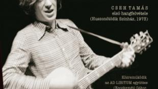 Megjelenik Cseh Tamás első, 1973-as hangfelvétele