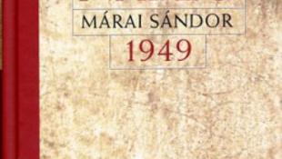 Ez már a feltétlen Dél, avagy Márai és 1949
