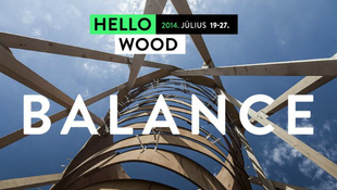 Egyensúlyban a Hello Wood