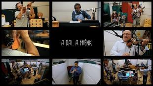 Videó premier! Csík zenekar – LGT: A dal a miénk