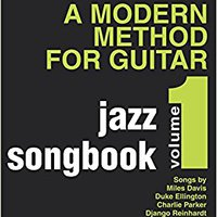 ##DJVU## A Modern Method For Guitar - Jazz Songbook, Vol. 1 Bk/online Audio. TORONTO Aumenta behind benditas calls Mundial CLICK