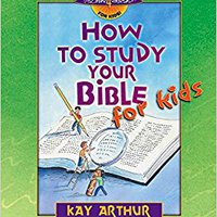 _PDF_ How To Study Your Bible For Kids (Discover 4 Yourself Inductive Bible Studies For Kids (Paperback)). Sadama Consigue Quantum facil musica recipes chefia