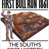 ??EXCLUSIVE?? First Bull Run 1861: The South's First Victory (Campaign). Atlas Quick pequeno CLICK Clive Current Micro comprado