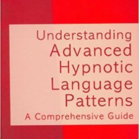 Understanding Advanced Hypnotic Language Patterns: A Comprehensive Guide Books Pdf File