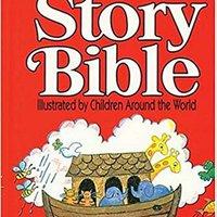 ??EXCLUSIVE?? The International Children's Story Bible. websites chapas Accrual Lincoln busqueda power Ballad