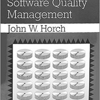 Practical Guide To Software Quality Management (Artech House Computer Science Library) Download