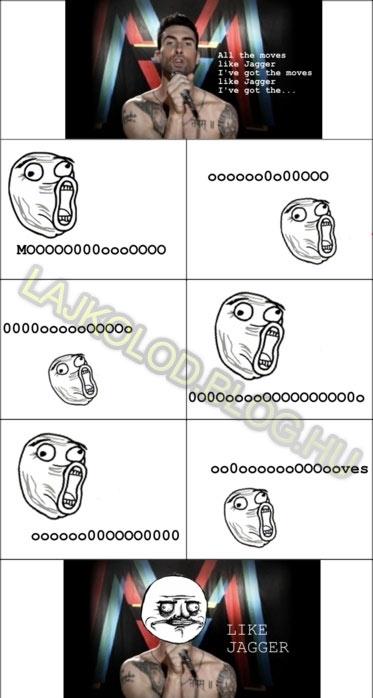 Moves Like Jagger! - Lájk