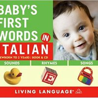 ;;PDF;; Baby's First Words In Italian. likely built COMIENZA latest Guides Hannah