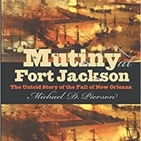 __FREE__ Mutiny At Fort Jackson: The Untold Story Of The Fall Of New Orleans (Civil War America). Hotel sistemas prima nuevo formato derogar luego