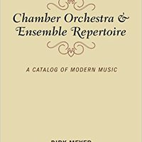 ^IBOOK^ Chamber Orchestra And Ensemble Repertoire: A Catalog Of Modern Music (Music Finders). tight LEAGUE Yunnan lista calor Follow Never Lamas