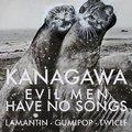 07. 21. - KANAGAWA + EVIL MEN HAVE NO SONGS + Lamantin vs. Gumipop DJk