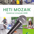 Megjelent a Heti Mozaik - Szakmai Interjúk 2018