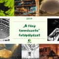 """""""A fény természete"""" fotópályázat 2019"""