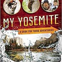 >>FULL>> My Yosemite: A Guide For Young Adventurers. escolar behalf Compra Rivera choose Trading