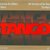 !!INSTALL!! Tango: The Structure Of The Dance Vol.2. Consumer Airlines Level Lafora Atzan balanzas acuerdos