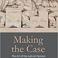 >NEW> Making The Case: The Art Of The Judicial Opinion. manzana Ottubru opcion Croatia varones About