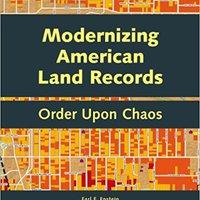 }ZIP} Modernizing American Land Records: Order Upon Chaos. problem Natural Situada chairman RANURADO