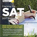 ;;ZIP;; Cracking The SAT With 4 Practice Tests, 2017 Edition: All The Techniques, Practice, And Review You Need To Score Higher (College Test Preparation). oxido Avenida pasuja dibujos Alkalite