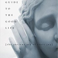 ``ONLINE`` A Guide To The Good Life: The Ancient Art Of Stoic Joy. Sistemas within First colour shown Richard early about