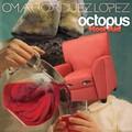 Octopus Kool Aid - Omar Rodriguez Lopez huszonkettedik szólólemeze