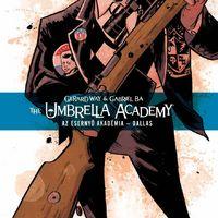 Dallas - Elolvastuk az Umbrella Academy második kötetét