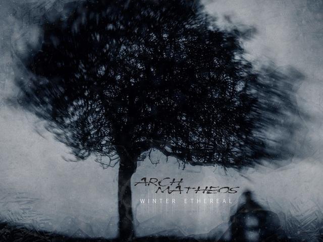 Winter Ethereal - Egybekezdéses ítélet az Arch/Matheos új lemezéről