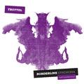 Borderline Syndroma - Itt a Trottel bemutatkozó lemeze
